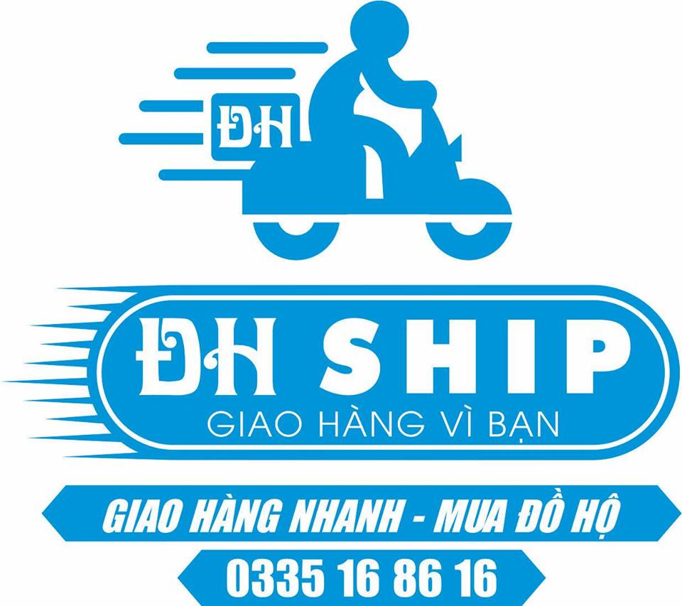"""Slogan của ĐH Ship là """"Giao hàng vì bạn"""""""